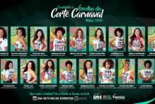 Escolha da Corte do Carnaval 2019 é sábado