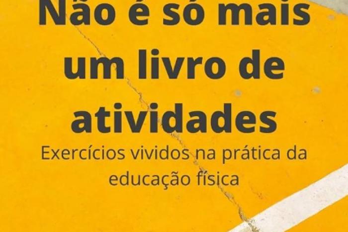 Professor do município escreve e-book sobre educação física escolar durante pandemia