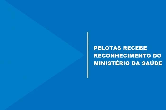 Ministério da Saúde publica práticas inovadoras de Pelotas