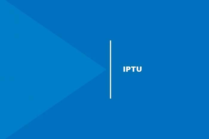 Prefeitura renova isenção do IPTU para contribuintes dispensados do pagamento