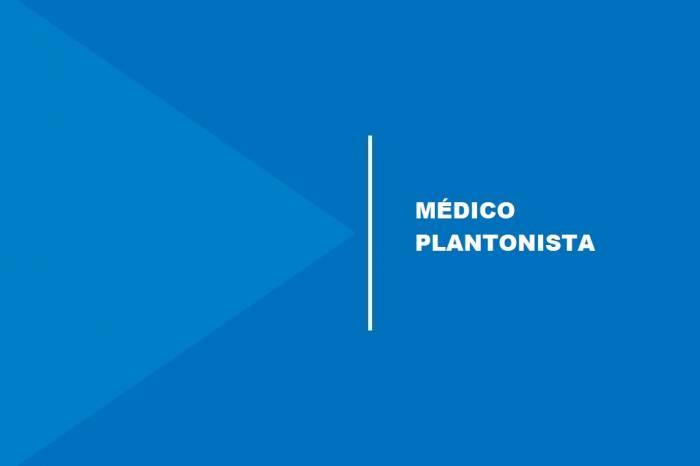 Está aberta seleção para contratar médico plantonista