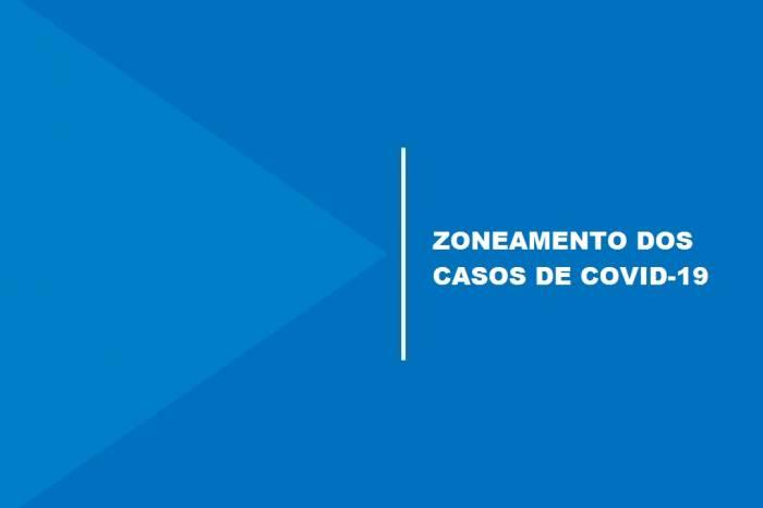 Zoneamento mostra aumento nos casos de coronavírus nos bairros